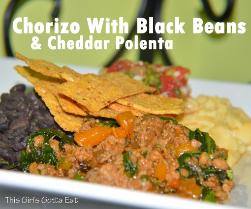 Chorizo with black beans and cheddar polenta