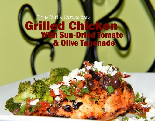 Grilled Chicken With Sun-Dried Tomato and Olive Tapenade