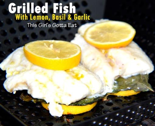 Grilled Fish With Lemon, Basil and Garlic