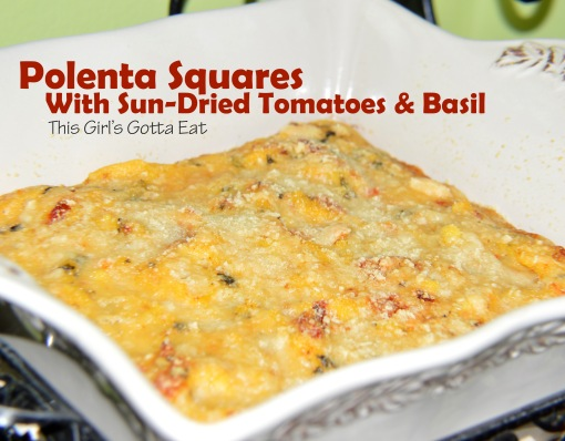 Polenta Squares with Sun-Dried Tomatoes and Basil