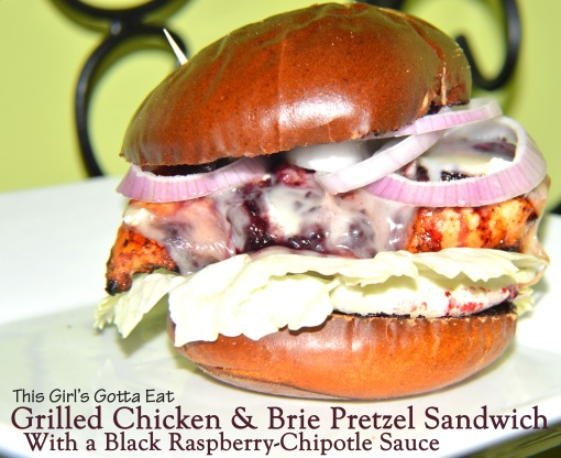 Grilled Chicken and Brie Pretzel Sandwich With a Black Raspberry-Chipotle Sauce