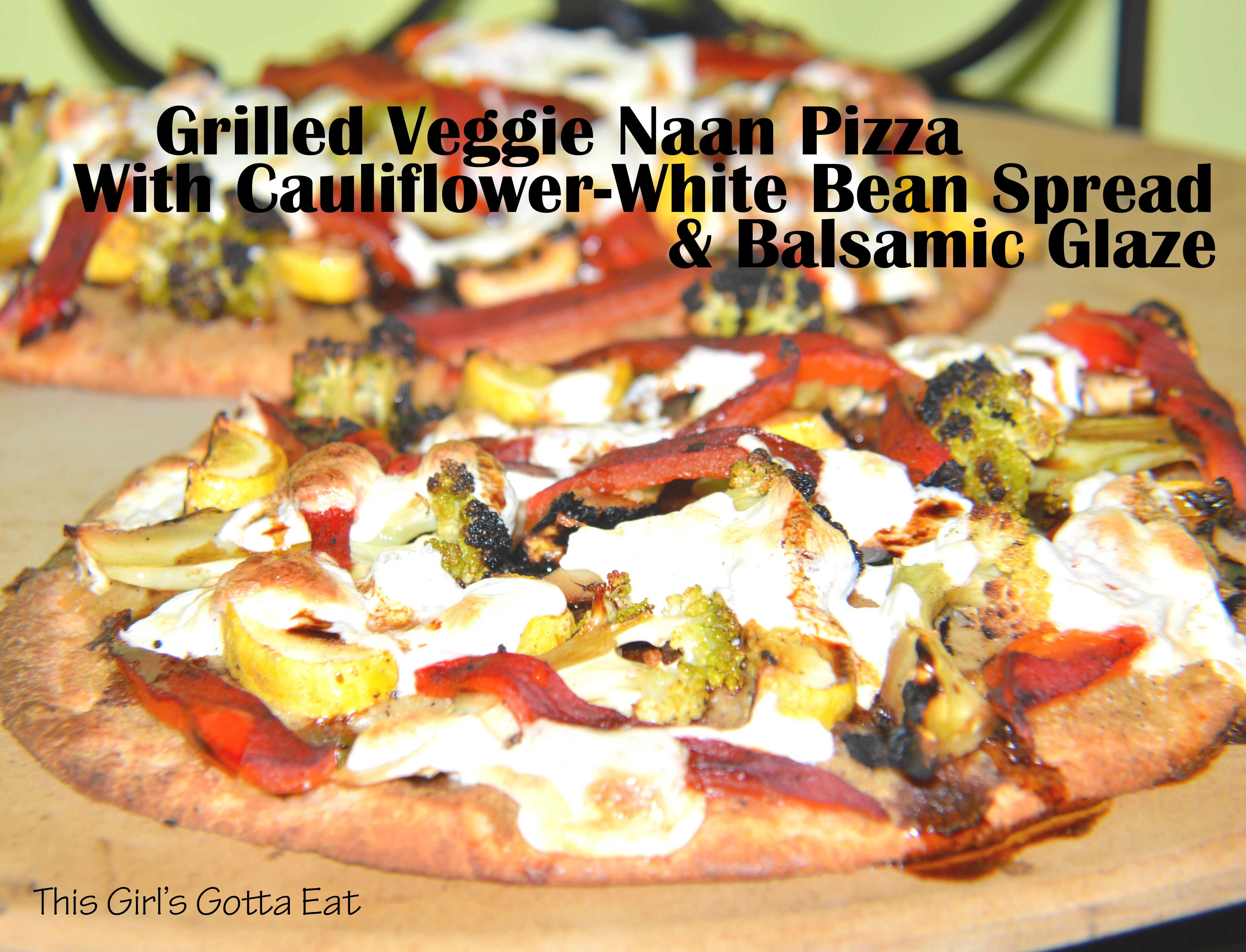 Grill Girl Fish Dip Grilled Veggie Pizza Cauliflower White Bean Spread Balsamic