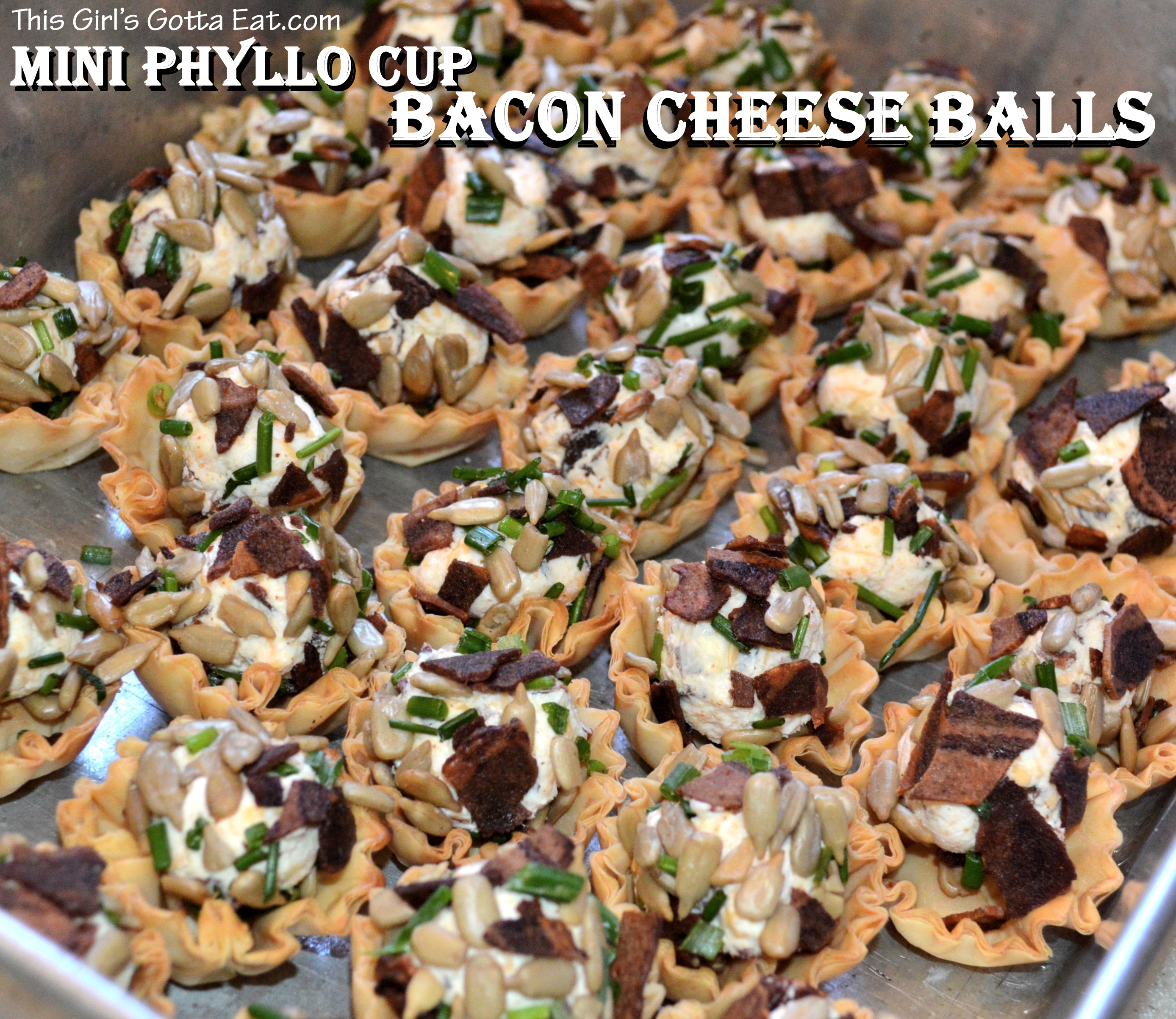 Mini Phyllo Cup Bacon Cheese Balls | This Girl's Gotta Eat!