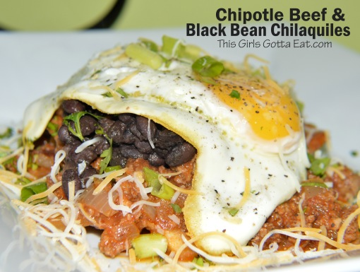 Chipotle Beef and Black Bean Chilaquiles