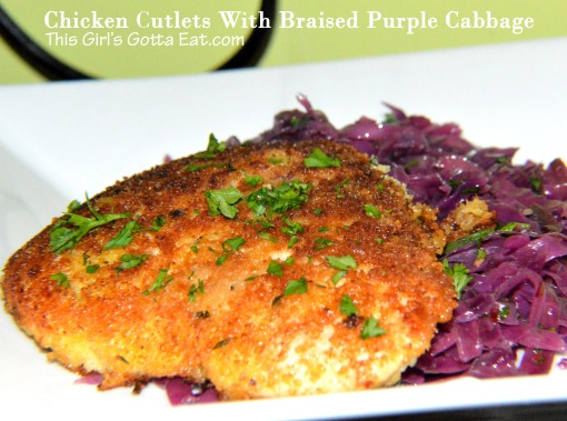 Chicken Cutlets With Braised Purple Cabbage